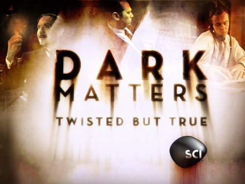 dark matters twisted but true season 1 720p or 1080p