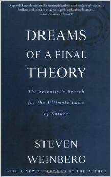 Kitap dnyas dreams of a final theory the scientists search for the ultimate laws of nature by steven weinberg fandeluxe Gallery